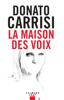 Donato Carrisi - La Maison des voix illustration