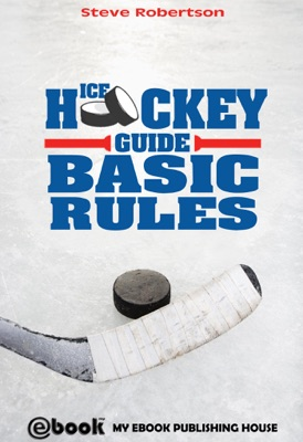Ice Hockey Guide: Basic Rules
