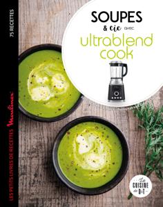 Soupes et cie avec Ultrablend cook La couverture du livre martien