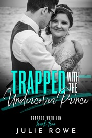 Trapped with the Undercover Prince PDF Download