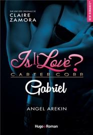 IS IT LOVE - GABRIEL