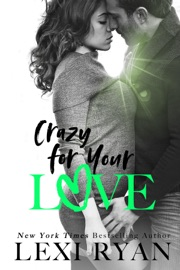 Crazy for Your Love PDF Download