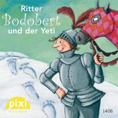 Ritter Bodobert und der Yeti