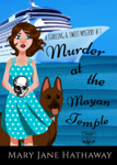 Murder at the Mayan Temple