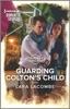 Guarding Colton's Child