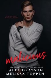 Malicious - Alex Grayson & Melissa Toppen by  Alex Grayson & Melissa Toppen PDF Download