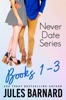 Never Date Series Books One - Three: Jaeger, Lewis, And Tyler