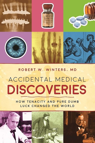Accidental Medical Discoveries - Robert W. Winters book cover