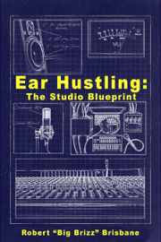 EAR HUSTLING: The Studio Blueprint