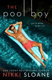 The Pool Boy - Nikki Sloane by  Nikki Sloane PDF Download