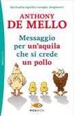 Messaggio per un' aquila che si crede un pollo Book Cover