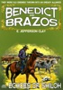 Benedict And Brazos 19: Echoes Of Shiloh
