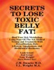 Secrets to Lose Toxic Belly Fat!