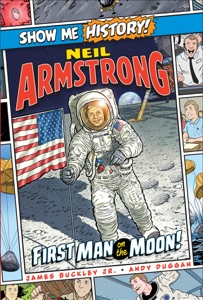 Neil Armstrong: First Man on the Moon!