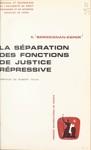 La Sparation Des Fonctions De Justice Rpressive