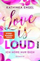 Love is Loud – Ich höre nur dich ebook Download