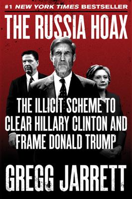The Russia Hoax - Gregg Jarrett book