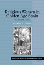 Religious Women In Golden Age Spain
