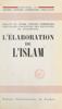 Centre de recherches d'histoire des religions de Strasbourg, Armand Abel & Claude Cahen - L'élaboration de l'Islam artwork