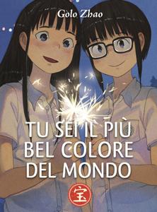 Tu Sei il Più Bel Colore del Mondo Libro Cover