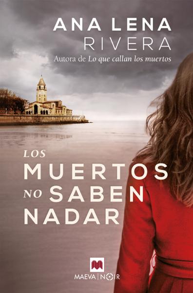 Los muertos no saben nadar por Ana Lena Rivera