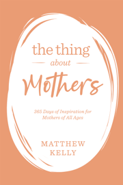 The Thing About Mothers