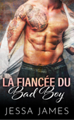 La Fiancée du Bad Boy