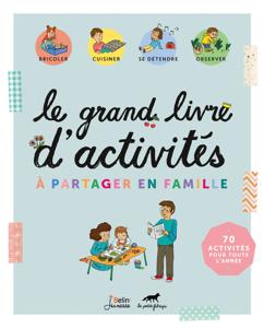 Le grand livre d'activités à partager en famille Couverture de livre