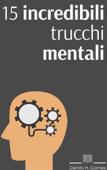 15 incredibili trucchi mentali Book Cover
