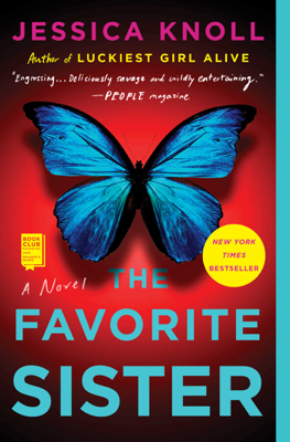 Jessica Knoll - The Favorite Sister book