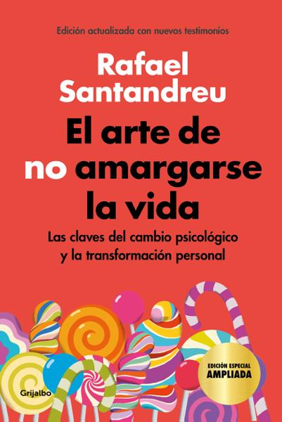 El arte de no amargarse la vida (edición especial) by Rafael Santandreu