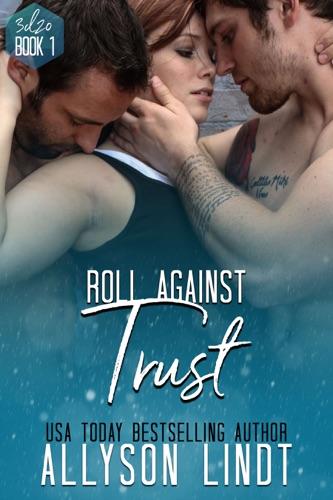 Roll Against Trust