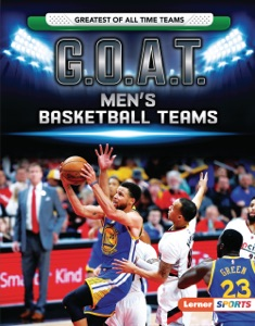 G.O.A.T. Men's Basketball Teams