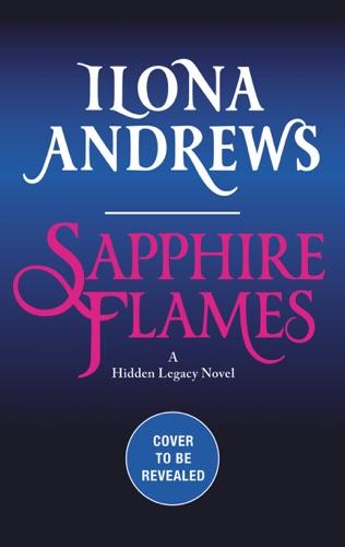 Ilona Andrews - Sapphire Flames