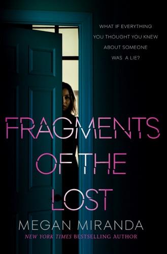 Megan Miranda - Fragments of the Lost