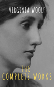 Virginia Woolf: The Complete Works