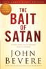 The Bait of Satan, 20th Anniversary Edition - John Bevere