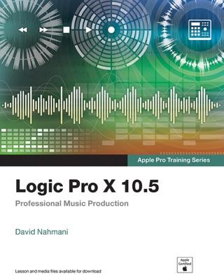 Logic Pro X 10.5 - Apple Pro Training Series: Professional Music Production, 1/e