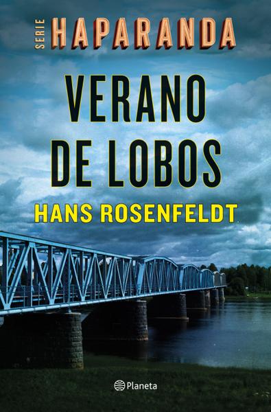 Verano de lobos (Serie Haparanda 1) por Hans Rosenfeldt