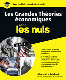 Les Grandes Théories économiques pour les Nuls, grand format