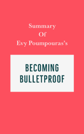 Summary of Evy Poumpouras's Becoming Bulletproof