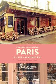 Pra quem quiser visitar Paris