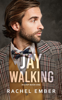 Rachel Ember - Jaywalking artwork