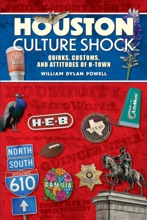 Houston Culture Shock: Quirks, Customs, And Attitudes Of H-Town