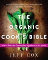 The Organic Cooks Bible