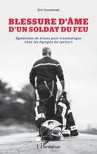 Blessure D'âme D'un Soldat Du Feu