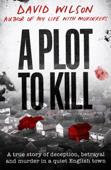 A Plot to Kill