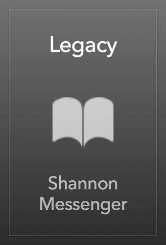 Shannon Messenger - Legacy