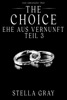 Stella Gray - The Choice – Ehe aus Vernunft, Teil 3 Grafik