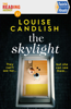 Louise Candlish - The Skylight artwork
